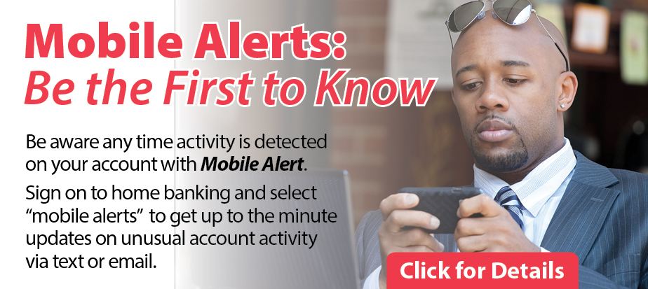 Mobile Alerts. Be the First to Know