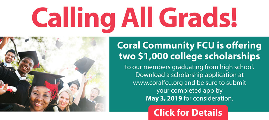 Coral Community is offering two $1000 scholarships