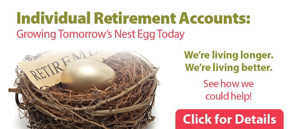 IRAs - growing tomorrows nest egg today